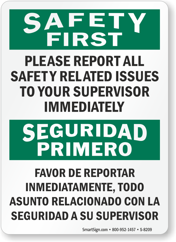 Osha Report Safety Issues To Supervisor Bilingual Sign