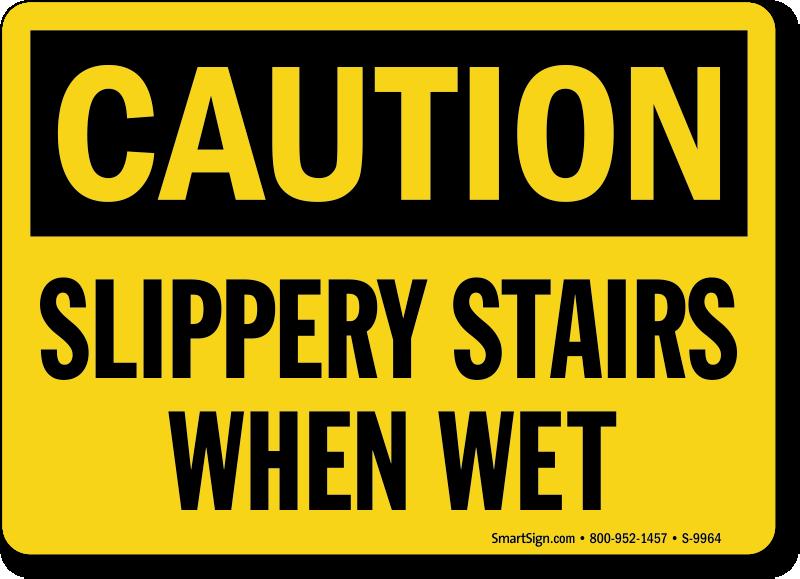Slippery Stairs When Wet Sign Sku Mysafetysign