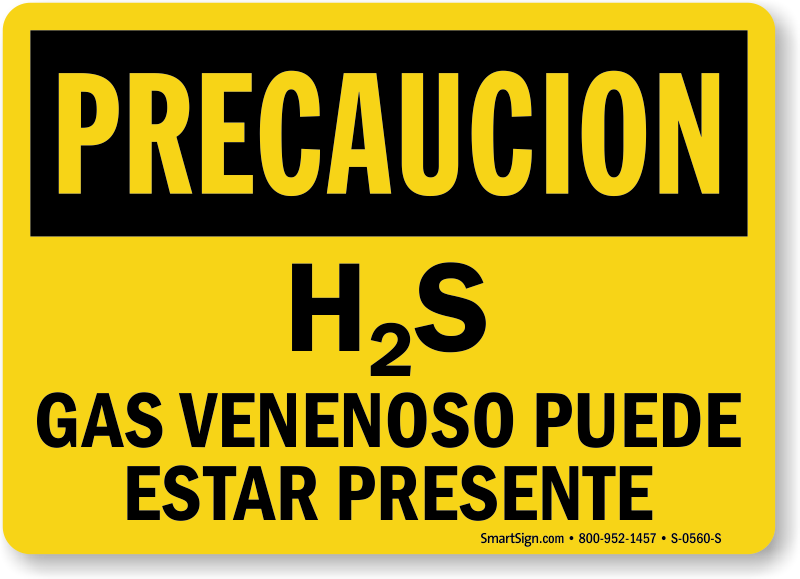 spanish caution h2s poisonous gas may be present sign sku. Black Bedroom Furniture Sets. Home Design Ideas