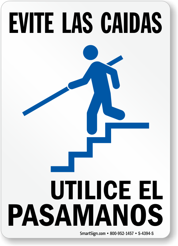 Spanish Avoid A Fall Use Handrails Sign Made In Usa Sku