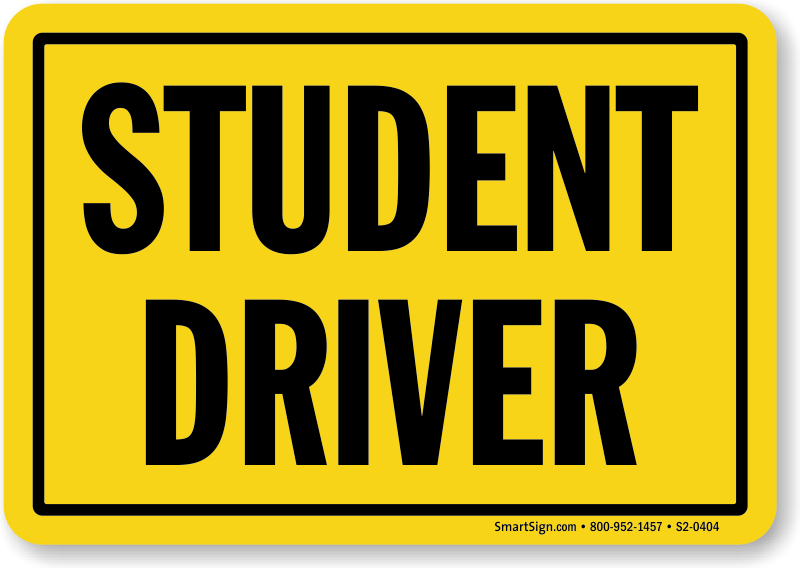 Impertinent image pertaining to student driver sign printable