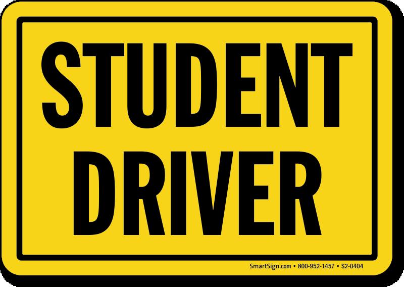student driver signs. Black Bedroom Furniture Sets. Home Design Ideas