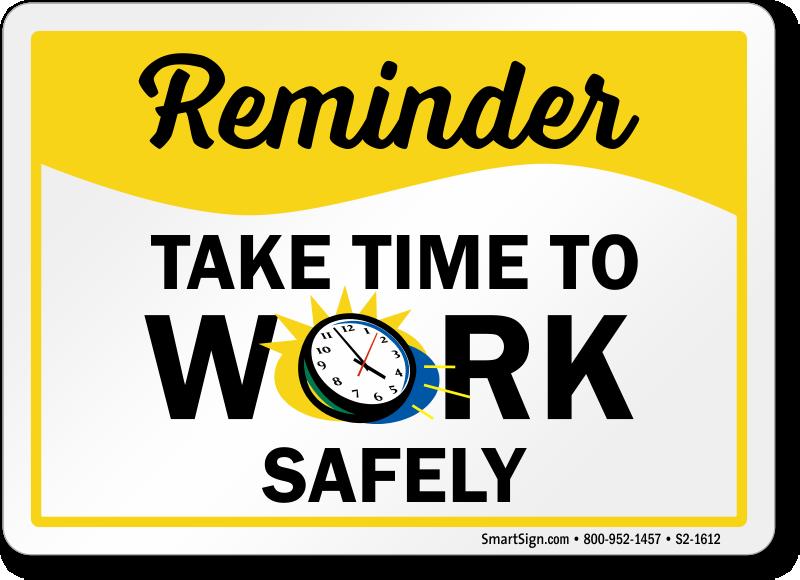 Safety Reminder Signs | MySafetySign.com