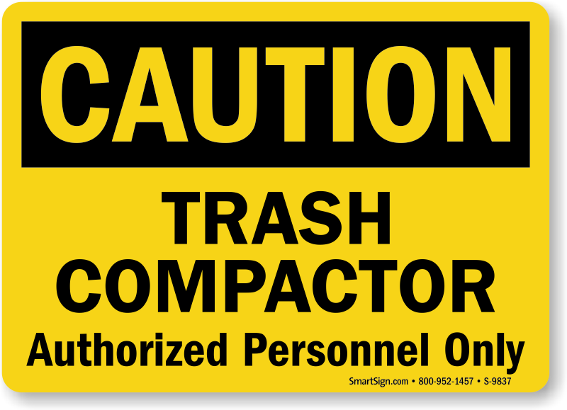 Compactor Starts Automatically Signs