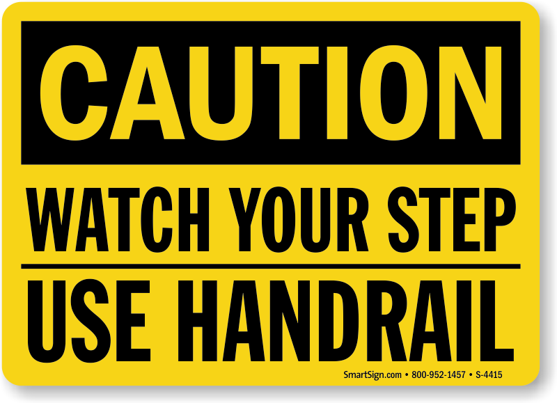Handrail Signs Use Mysafetysign