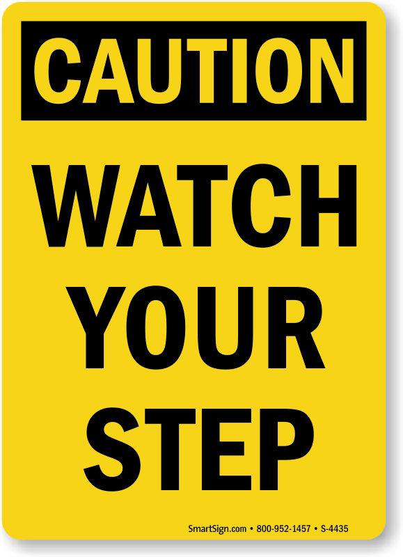 Watch Your Step Signs With Arrow Image Mag : vertical watch step caution sign s 4435 from imagemag.ru size 579 x 800 png 54kB
