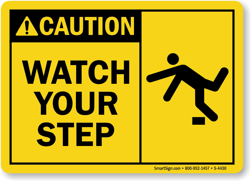 Selective image regarding printable watch your step sign