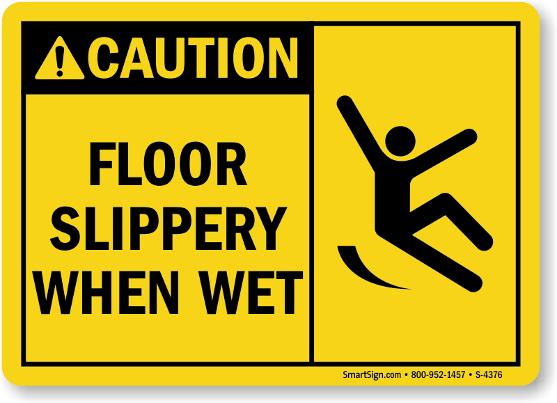 Floor Slippery When Wet Sign With Graphic Sku S 4376