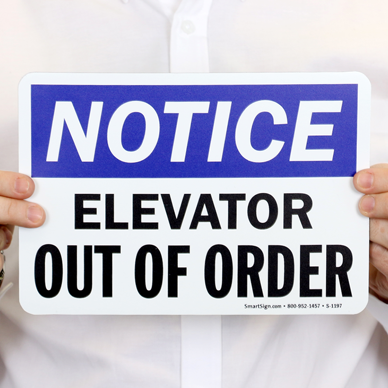 Elevator Out Of Order Sign Best Prices SKU S 1197