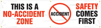 This is a No-Accident Zone, Safety Comes First Banner