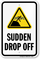 Sudden Drop Off Warning Sign