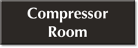 Compressor Room Select-a-Color Engraved Sign