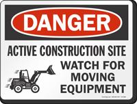 Active Construction Site Danger Sign