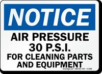 Notice Air Pressure 30 psi Sign