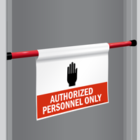 Authorized Personnel Door Barricade Sign