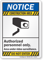 Authorized Personnel Only Construction Area Sign