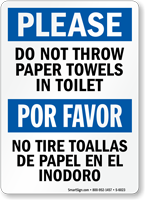 Bilingual Do Not Throw Paper Towels In Toilet Sign Sku S