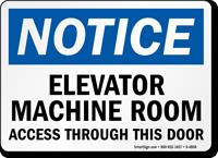 Elevator Machine Room Access Through Door Sign