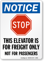 Elevator is for Freight Only (graphic) Sign