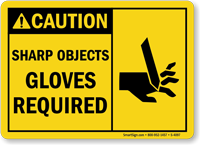Caution: Sharp Objects Gloves Required (graphic) Sign