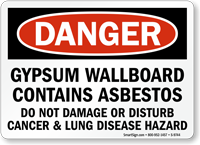 Gypsum wallboard contains asbestos sign osha danger sku for Gypsum board asbestos
