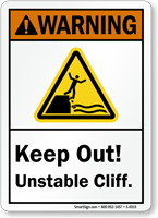 Keep Out Unstable Cliff ANSI Warning Sign