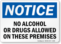 Notice No Alcohol Or Drugs Allowed Sign