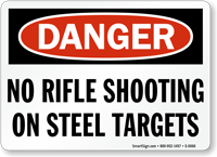 No Rifle Shooting On Steel Targets Sign