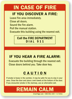In Case Of Fire, Remain Calm Sign
