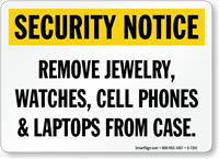 Jewelry, Watches, Cell Phones Security Sign