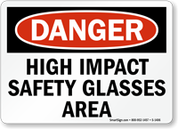 High Impact Safety Glasses Area Sign  Osha Danger, Sku S. Anorexia Signs. Drug Abuse Signs Of Stroke. Seasonal Affective Disorder Signs. Abc Signs Of Stroke. Pizza Restaurant Signs Of Stroke. January Sign Signs Of Stroke. Dehydration Signs. Garage Signs