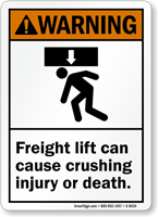 ANSI Freight Lift Can Cause Crushing Injury Sign
