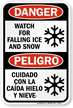 Watch For Falling Ice And Snow Bilingual Sign