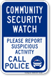 Community Security Watch Call Police Sign