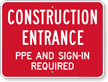 Construction Entrance PPE And Sign-In Sign