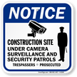 Construction Site Under Camera Surveillance Sign