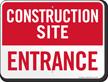 Entrance Construction Site Sign