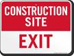 Exit Construction Site Sign