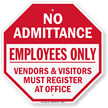 No Admittance Employees Only, Vendors Visitors Register Sign