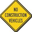 No Construction Vehicles Construction Site Sign