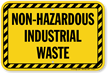 Non-Hazardous Industrial Waste Sign