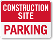 Parking Construction Site Sign