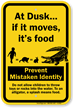 Prevent Mistaken Identity Splash Means Food Alligator Sign