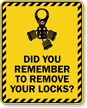 Did You Remember To Remove Your Locks Sign