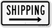 Shipping (arrow right) Shipping Sign