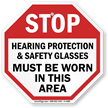 STOP: Hearing protection & safety glasses sign