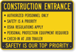 Safety Is Our Top Priority Construction Entrance Sign