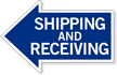 Shipping and Receiving, Left Die-Cut Directional Sign