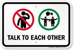 Talk To Each Other, No Cellphone Symbol Sign