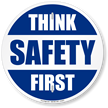 Think Safety First Slogan Circular Sign